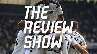Review Show - Derby County 2-0 Nottingham Forest