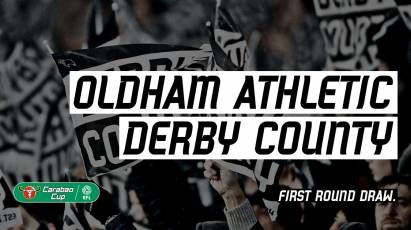 Derby To Face Oldham Athletic In The Carabao Cup