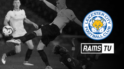 Watch U23s Take On Leicester For Free On RamsTV