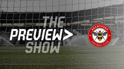 The Brentford Preview Show
