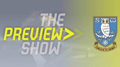 The Sheffield Wednesday Preview Show