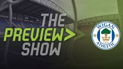 The Wigan Athletic Preview Show