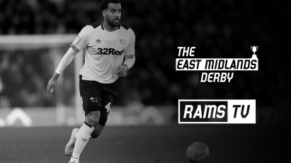 How To Follow The East Midlands Derby On RamsTV
