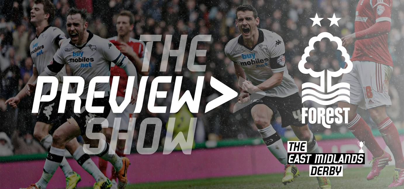 The Nottingham Forest Preview Show