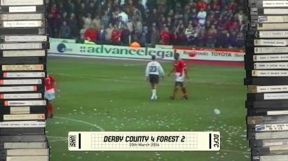 Rams Classics: Derby County 4-2 Nottingham Forest