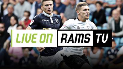 Can't Make it To The Game? Watch Derby Vs Millwall LIVE On RamsTV!
