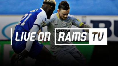 Watch Derby  Vs Wigan LIVE In The UK + Across The Globe On RamsTV