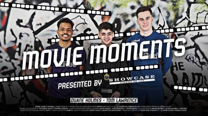 Movie Moments - Tom Lawrence And Duane Holmes