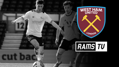 Watch Derby's Under-23s Vs West Ham For FREE On RamsTV
