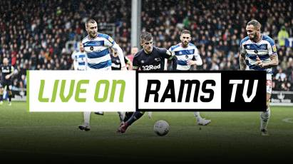 Watch Derby Vs QPR LIVE on RamsTV In The UK