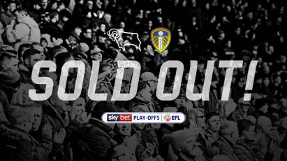 Leeds United Home Leg SOLD OUT!