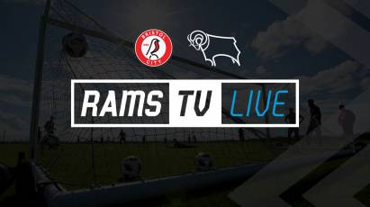 Watch Derby's Pre-Season Friendly With Bristol City LIVE And For FREE!