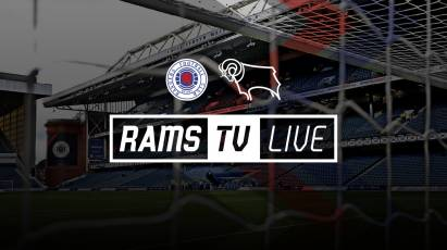 Rangers Vs Derby Available To Watch LIVE On RamsTV