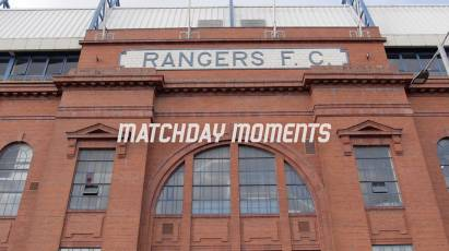 Matchday Moments: Rangers vs. Derby County