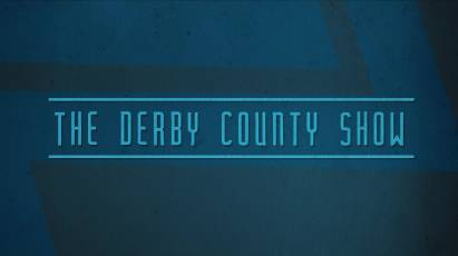 The Derby County Show: Episode 21