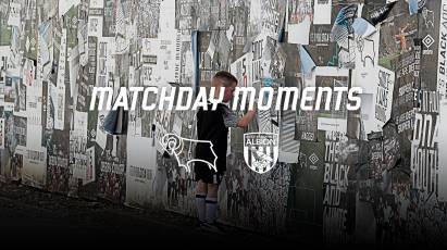 Matchday Moments: Derby County 1-1 West Bromwich Albion