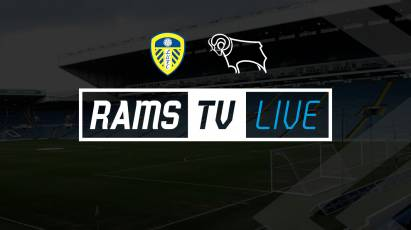 Leeds United Vs Derby County Available To Stream LIVE In Select Countries