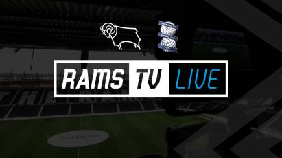 Derby County Vs Birmingham City Available To Watch Outside The UK On RamsTV