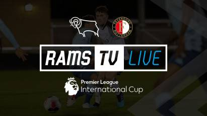 Watch Derby County U23s Take On Feyenoord For FREE On RamsTV