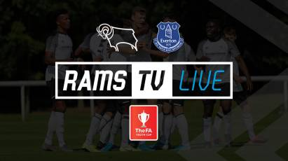 Watch Derby County U18s' FA Youth Cup Clash With Everton U18s For FREE On RamsTV