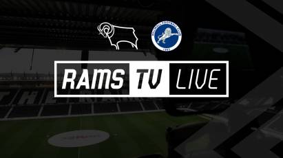 Derby County Vs Millwall Available To Watch Outside The UK On RamsTV