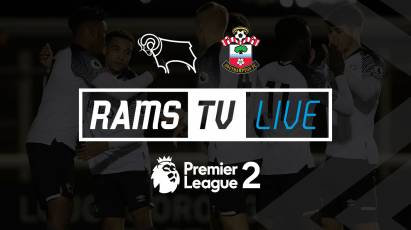 Watch Derby County U23s Vs Southampton U23s For FREE On RamsTV