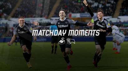 Matchday Moments: Swansea City 2-3 Derby County