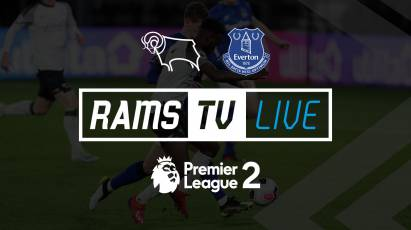Everton U23s Vs Derby County U23s Available To Watch For Free On RamsTV