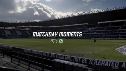 Matchday Moments: Derby County 3-0 Blackburn Rovers
