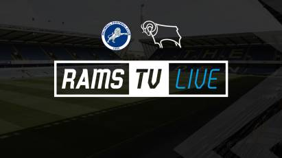 Millwall Vs Derby County Available To Watch On RamsTV Outside Of The UK