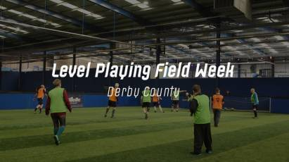 Level Playing Field 2020: Derby Support Latest Weeks Of Action