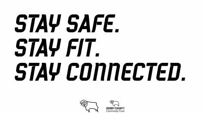 Derby County Launches STAY SAFE. STAY FIT. STAY CONNECTED.