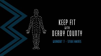 Stay Fit: Keep Active With Derby County's Head Of Fitness Steve Haines