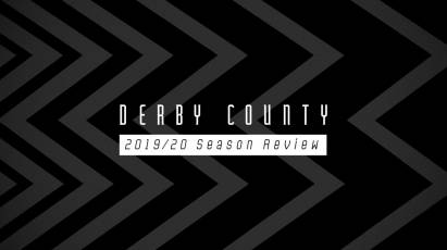 Derby County 2019/20 Season Review