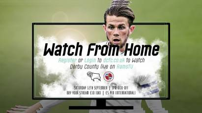 Watch From Home: Derby County Vs Reading Live On RamsTV On Saturday