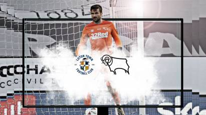Watch From Home: Luton Town Vs Derby County - See All The Action Live On RamsTV