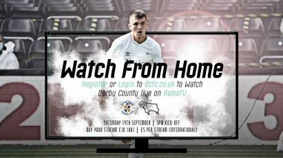 Watch From Home: Luton Town Vs Derby County LIVE Only On RamsTV On Saturday