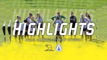 Ladies Highlights: Derby County Women 3-3 Loughborough Foxes