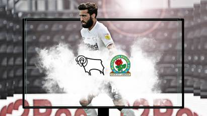 Watch From Home: Derby County Vs Blackburn Rovers - Live On RamsTV