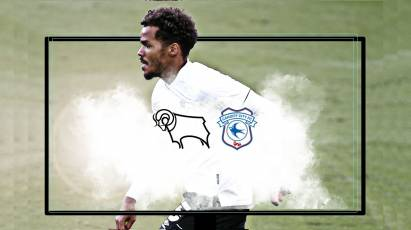 Watch From Home: Derby County Vs Cardiff City LIVE On RamsTV
