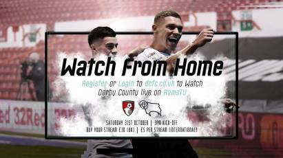 Watch From Home: AFC Bournemouth Vs Derby County LIVE On RamsTV