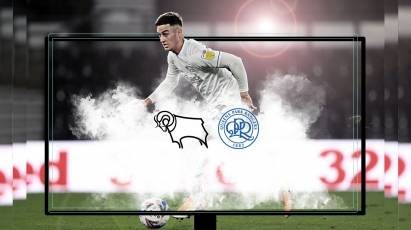 Watch From Home: Derby County Vs QPR LIVE On RamsTV - Important Information Ahead Of Wednesday's Game