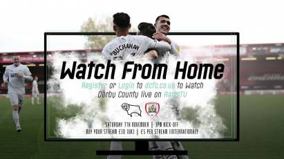 Watch From Home: Derby County Vs Barnsley LIVE On RamsTV