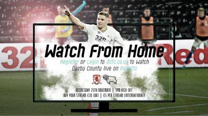 Watch From Home: Middlesbrough Vs Derby County LIVE On RamsTV