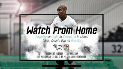 Watch From Home: Derby County Vs Coventry City LIVE On RamsTV