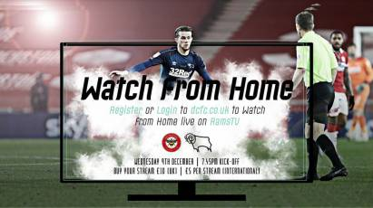 Watch From Home: Brentford Vs Derby County LIVE On RamsTV