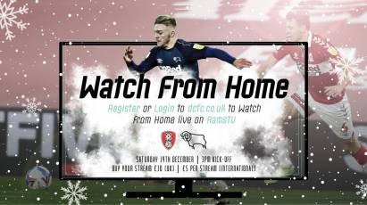 Watch From Home: Rotherham United Vs Derby County LIVE On RamsTV