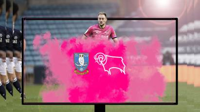 Watch From Home: Sheffield Wednesday Vs Derby County LIVE On RamsTV - Important Information