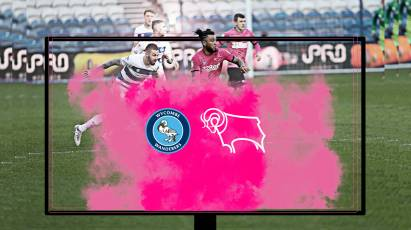 Watch From Home: Wycombe Wanderers Vs Derby County - LIVE On RamsTV