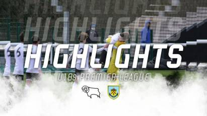 U18 HIGHLIGHTS: Derby County 2-1 Burnley